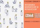 Eveniment: o viziune comună privind integrarea migranților și refugiaților în România