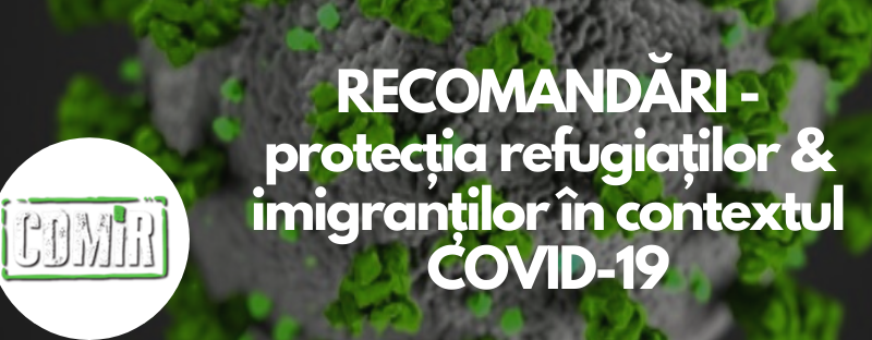CDMiR solicită includerea imigranților și refugiaților în politicile de combatere a efectelor pandemiei COVID-19